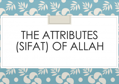 The Attributes – Sifat of Allah